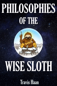 philosophies by the wise sloth