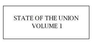 State of the Union: Volume 1