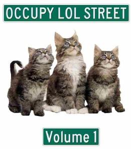 Occupy LOL Street: Volume 1