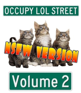 Occupy LOL Street: Volume 2