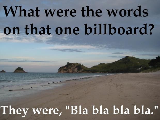 There's no escaping the bla blas.