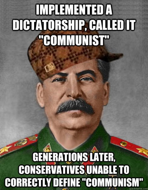 "Picture of Joseph Stalin with the caption, ""Implemented a dictatorship, called it 'communist.' Generations later, conservatives unable to correctly define 'communism.''"""